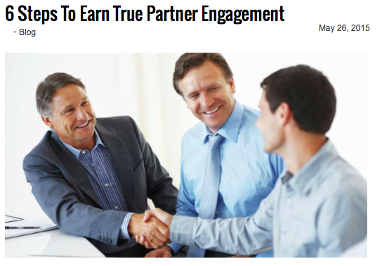 6 Steps to Earn True Partner Engagement